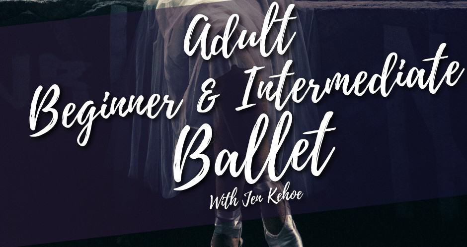 Intermediate Ballet with Jen Kehoe