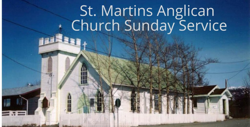 St. Martins Anglican Church Sunday Service