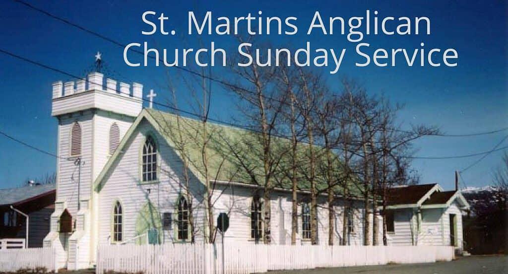 St. Martins Anglican Church Sunday Service