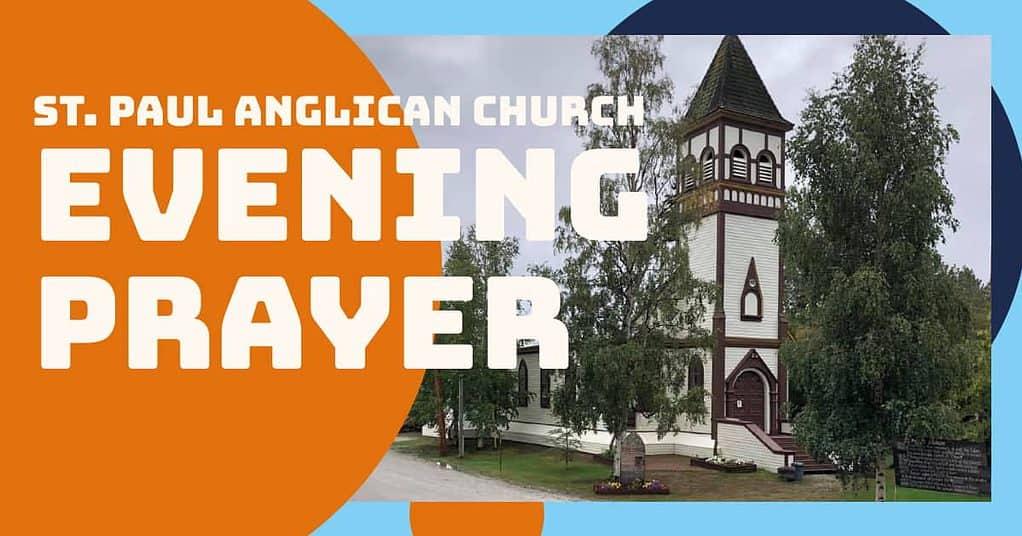 St Paul's Anglican Church Evening Prayer